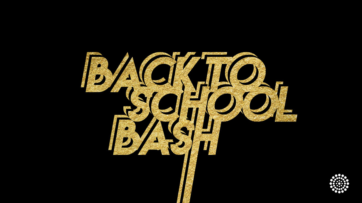 Back to School Bash - Youth Edition